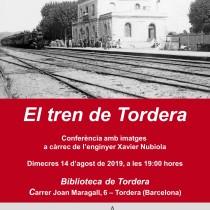 El tren de Tordera: conferència 14 d'agost