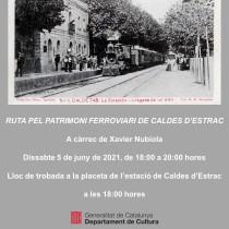 Ruta pel patrimoni ferroviari de Caldes d'Estrac, dissabte 5 de juny